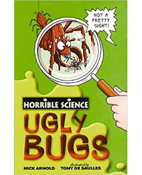 Horrible Science - Ugly Bugs