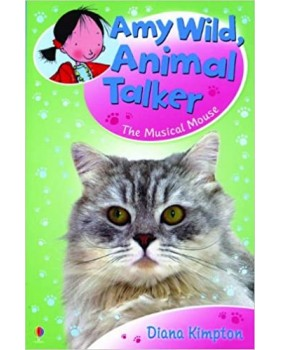 Amy Wild, Animal Talker - The Musical Mouse