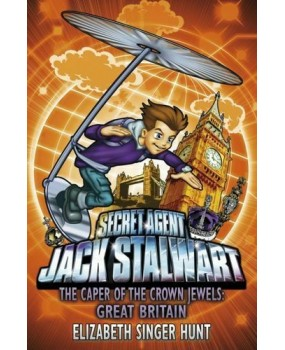 Secret Agent Jack Stalwart - The Caper Of The Crown Jewels: Great Britain