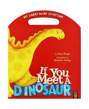 If You Meet A Dinosaur