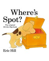 Where's Spot? (Original Lift The Flap)