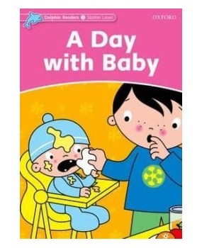 A Day with Baby - Dolphin Readers Starter Level