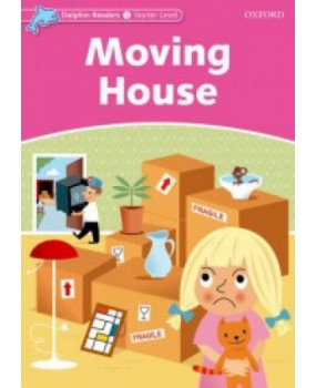 Moving House - Dolphin Readers Starter Level