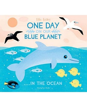 One Day on Our Blue Planet … in the Ocean