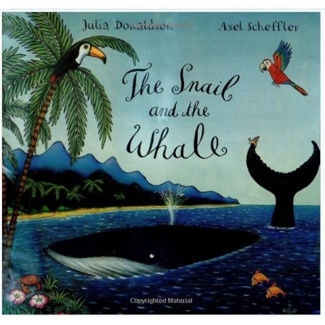 The Snail and the Whale Big Book