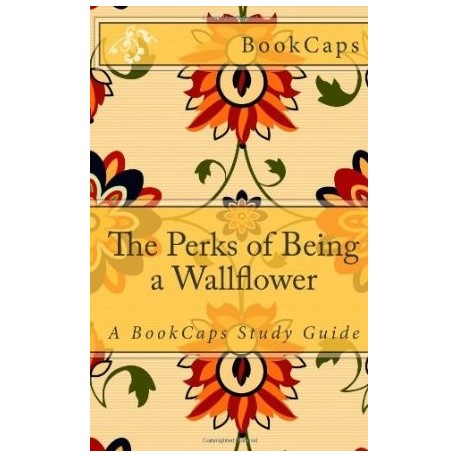 Gt adultos gt the perks of being a wallflower a bookcaps study guide