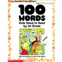 100 Words Kids Need to Read by First Grade