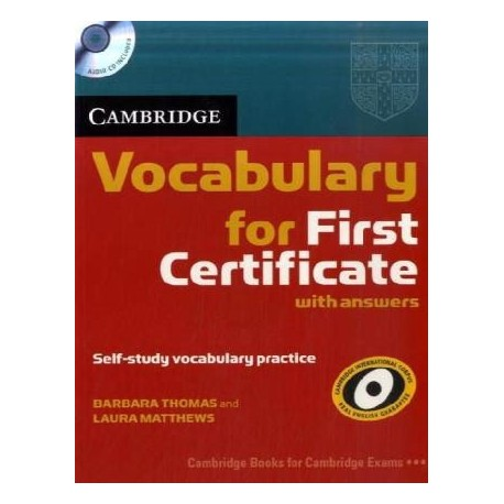 Cambridge Vocabulary for First Certificate with Answers + CD