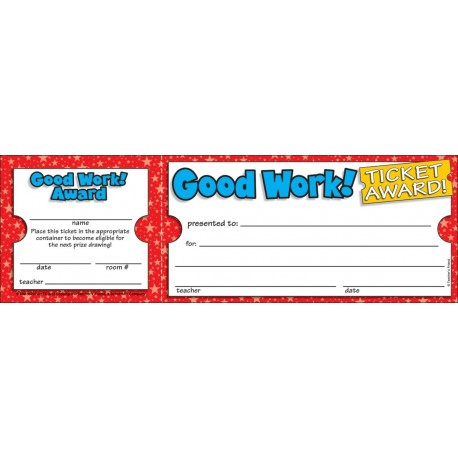 Good Work! Ticket Awards