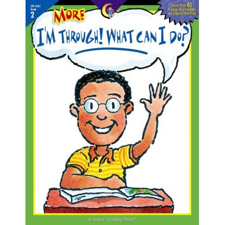 More I'm Through! What Can I Do?, Gr. 2