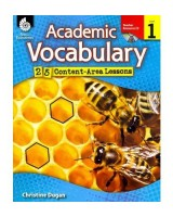 Academic Vocabulary: 25 Content-Area Lessons Level 1 [With CDROM]