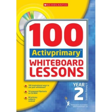 100 ACTIVprimary Whiteboard Lessons with CD-Rom: Year 2
