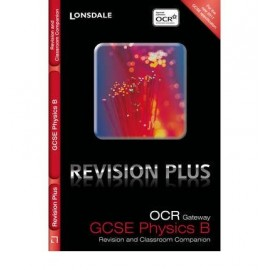 Lonsdale GCSE Revision Plus - OCR Gateway Physics B