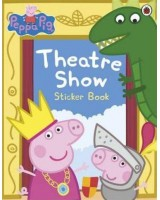 Peppa Pig Theatre Show - Sticker book