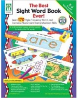 The Best Sight Word Book Ever! Grades K - 3
