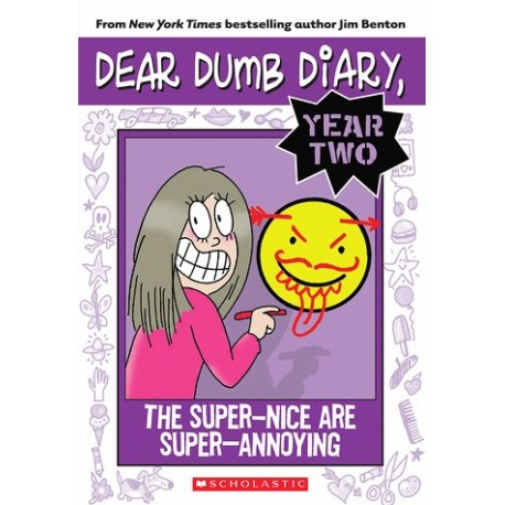 Dear Dumb Diary Year Two 2: The Super-Nice are Super-Annoying