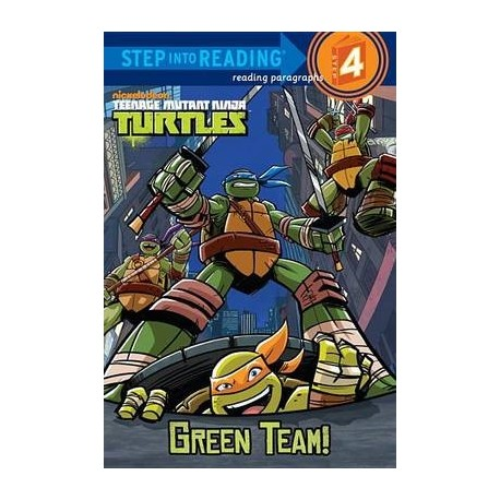 Green team! - Teenage mutant ninja