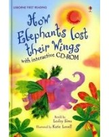 How Elephants Lost Their Wings + CD-ROM