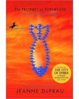 The prophet of Yonwood - City of Ember book 3