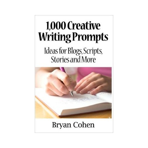 1000 creative writing prompts Find great deals for 1,000 creative writing prompts, volume 2 : more ideas for blogs, scripts, stories and more by jeremiah jones and bryan cohen (2013, paperback.