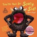 You're Not so Scary Sid  (Book with puppet)