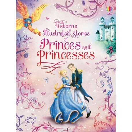 Usborne illustrated stories of Princess and princesses