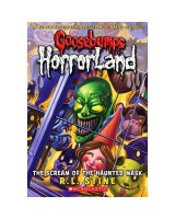 Goosebumps horrorland 4 - The scream of the haunted  mask