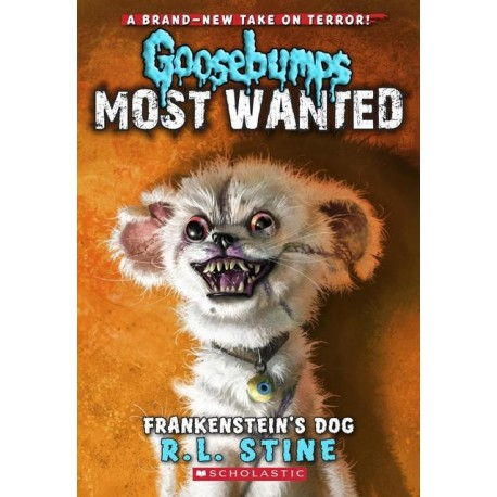 Goosebumps Most wanted 4 - Frankenstein's dog