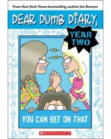 Dear Dumb diary year 2 - 5 You can bet on that