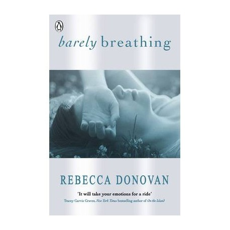Barely Breathing (The Breathing Series 2)