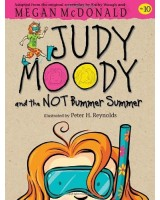 Judy Moody and the NOT bummer summer 10
