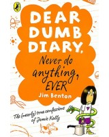 Dear Dumb diary - Never do anything, ever