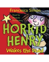 Horrid Henry Wakes the dead CD