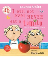 I will not ever eat a tomato