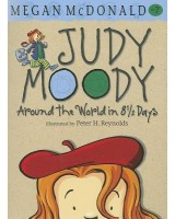 Judy Moody Around the world in 8 1/2 days