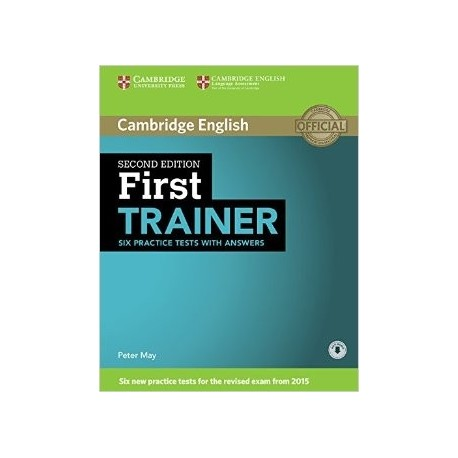 First Trainer FCE (Six practice test with answers)