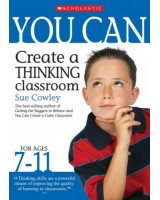You Can Create a Thinking Classroom for Ages 7-11