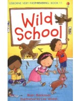 Wild School (Usborne Very First Reading)