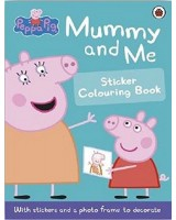 Peppa Pig - Mummy and me - Sticker colouring book