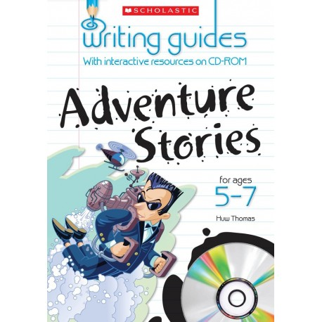 Adventure Stories for Ages 5-7 (Writing Guides)
