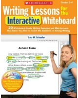 Writing Lessons for the Interactive Whiteboard: Grades 2-4: 20 Whiteboard-Ready Writing Samples and Mini-Lessons