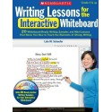 Writing Lessons for the Interactive Whiteboard: 20 Whiteboard-Ready Writing Samples and Mini-Lessons