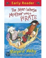 The man whose mother was a pirate (Early reader)