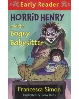 Horrid Henry and the Bogey babysitter (Early reader)