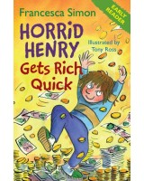 Horrid Henry gests rich quick (Early reader)