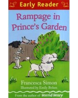 Rampage in price's garden (Early reader)
