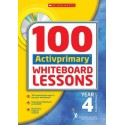 100 ACTIVprimary Whiteboard Lessons with CD-Rom:Year 4