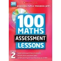 100 Maths Assessment Lessons Year 2