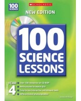 100 Science Lessons for Year 4 with CDRom