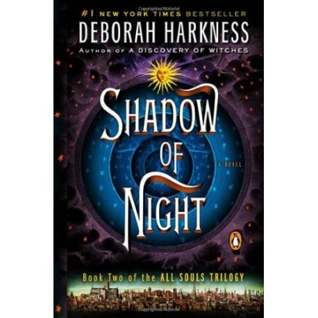 Shadow of the night (All souls trilogy - 2)